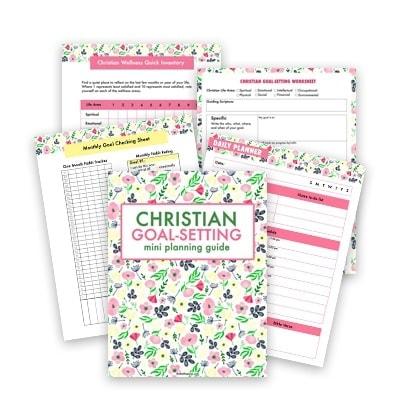 20 Guiding ideas for Christian goal setting – How to set goals Biblically (plus Christian goal-setting worksheet)